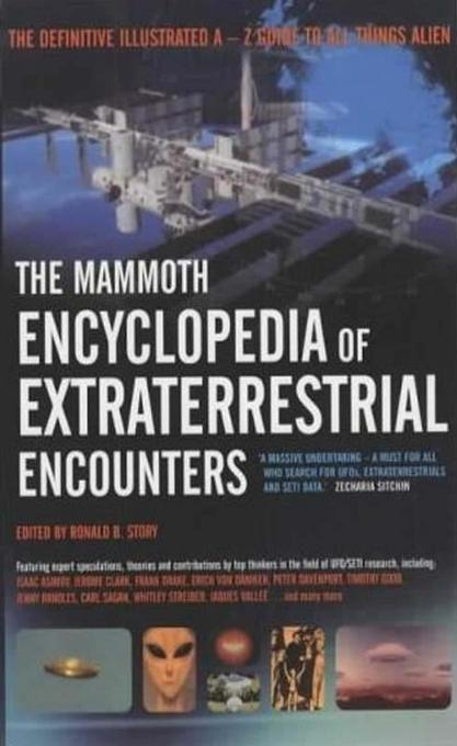 The Mammoth Encyclopedia of Extraterrestrial Encounters EB9781780337036