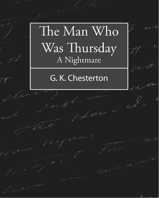 The Man Who Was Thursday : A Nightmare EB9781438560175