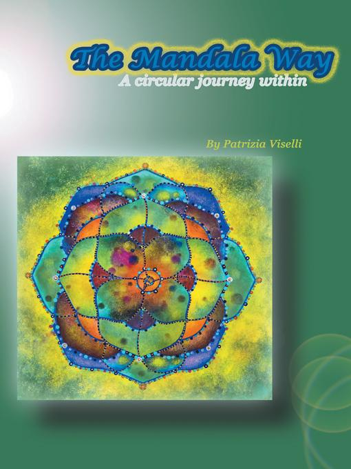 The Mandala Way: A Circular Journey Within EB9781452555317