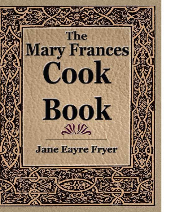 The Mary Frances Cook Book EB9781438537856
