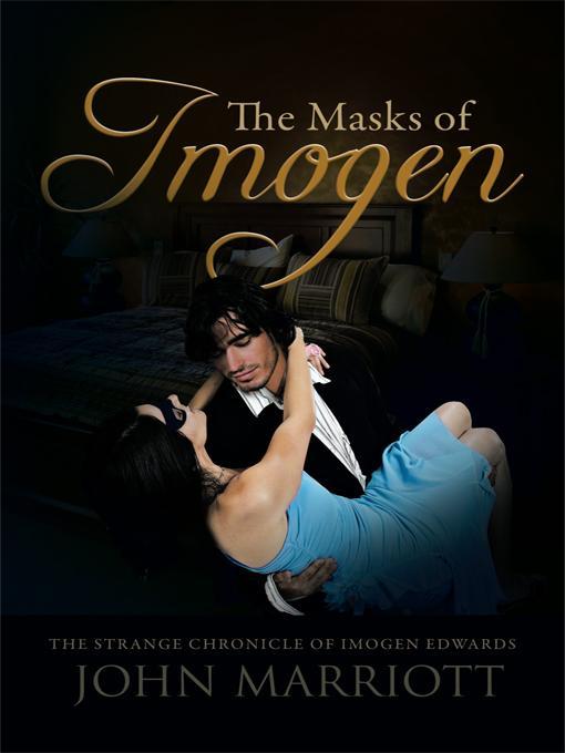 The Masks of Imogen: The Strange Chronicle of Imogen Edwards EB9781426965623