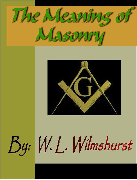 The Meaning of Masonry EB9781932681567
