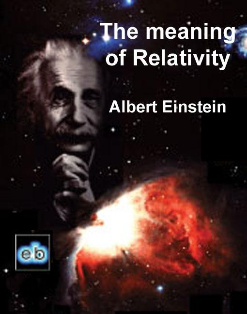 The Meaning of Relativity EB9781843271130