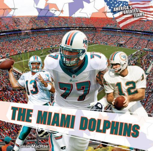 The Miami Dolphins EB9781448831920