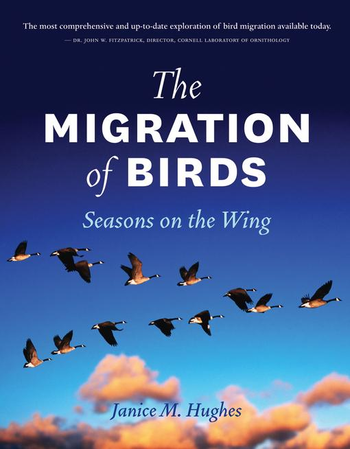 The Migration of Birds: Seasons on the Wing EB9781770880634