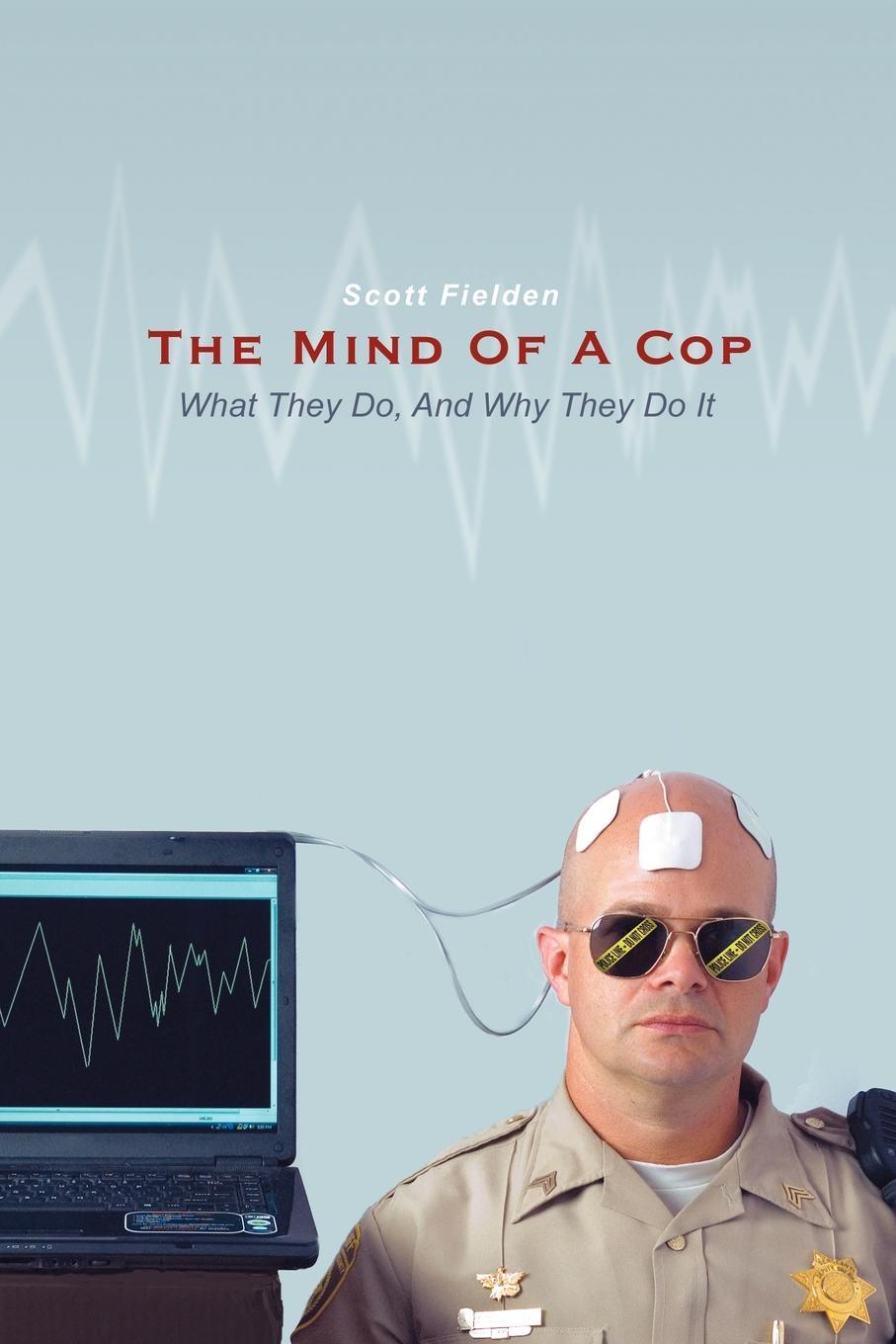 The Mind Of A Cop: EB9781440186554