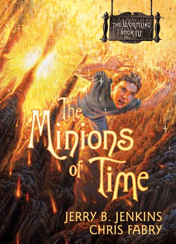 The Minions of Time EB9781414365251