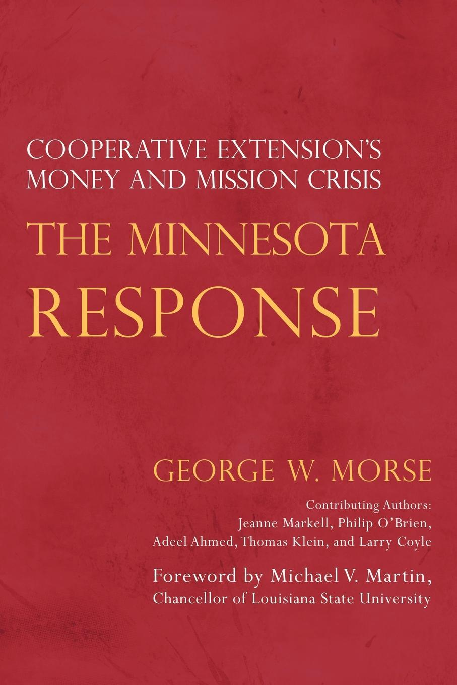 The Minnesota Response: Cooperative Extension's Money and Mission Crisis EB9781440155420