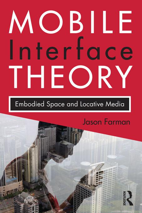 The Mobile Interface of Everyday Life EB9781136942860