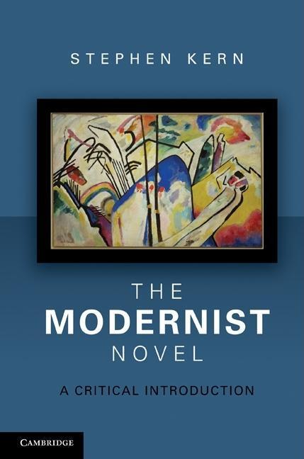 The Modernist Novel EB9781139181037