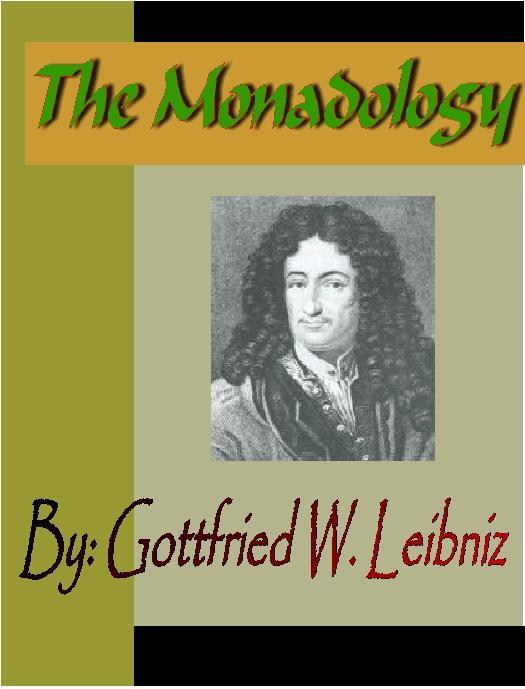 The Monadology - Gottfried Wilhelm Leibniz EB9781932681628