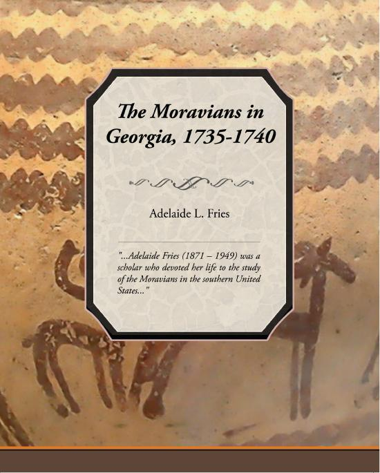 The Moravians in Georgia, 1735-1740 EB9781438549019