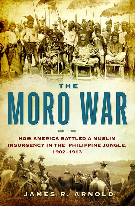The Moro War EB9781608193653