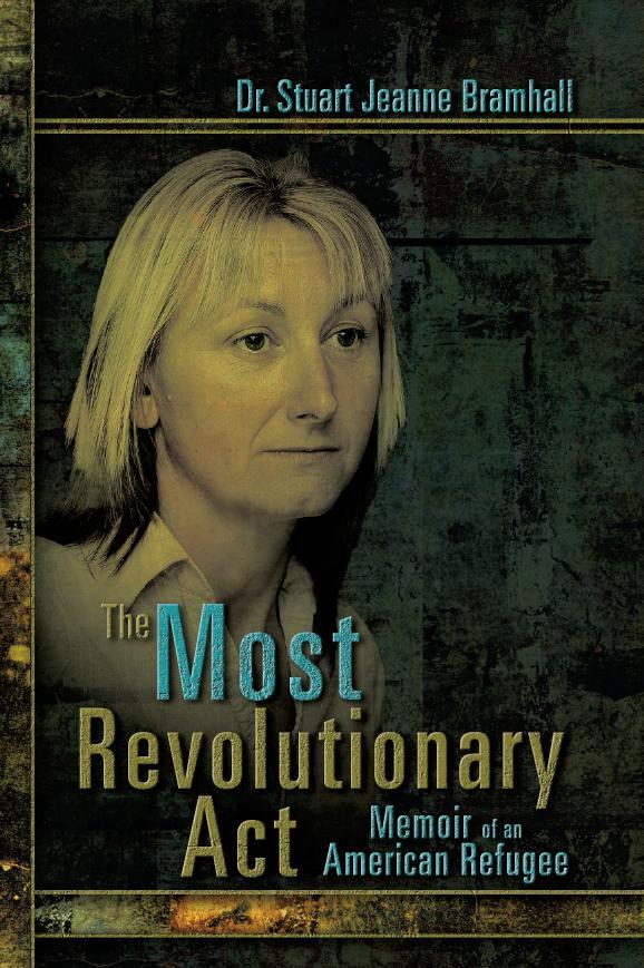 The Most Revolutionary Act EB9781609760007