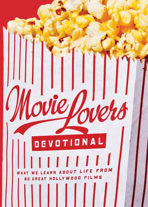 The Movie Lover's Devotional EB9781607423973