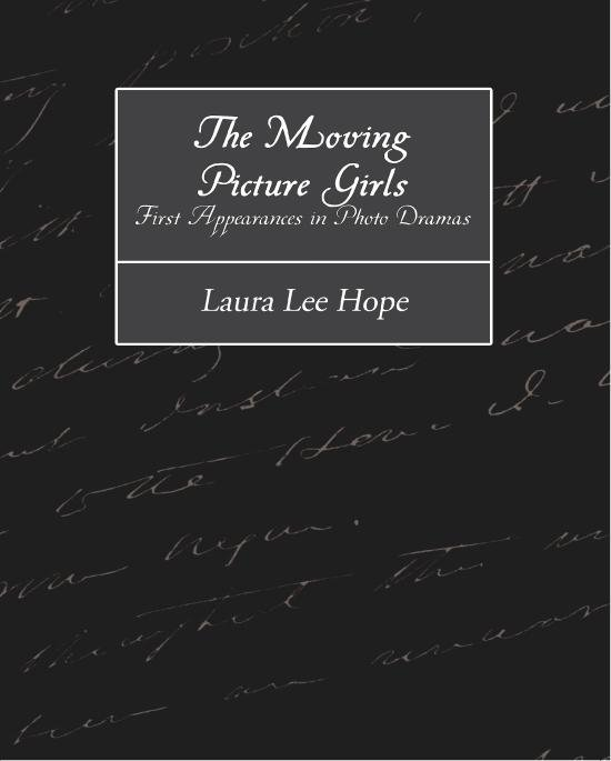 The Moving Picture Girls First Appearances in Photo Dramas EB9781438560335