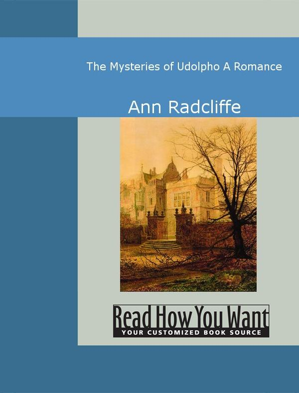 The Mysteries of Udolpho: A Romance EB9781442940642