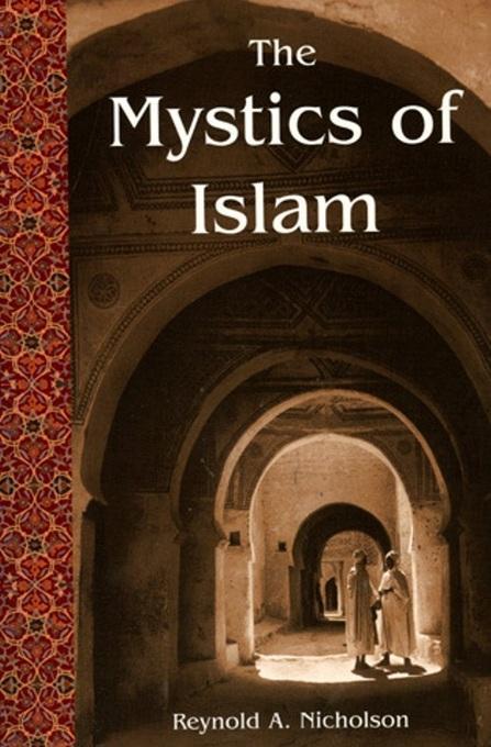 The Mystics of Islam EB9781935493723