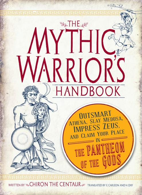 The Mythic Warrior's Handbook EB9781440512803