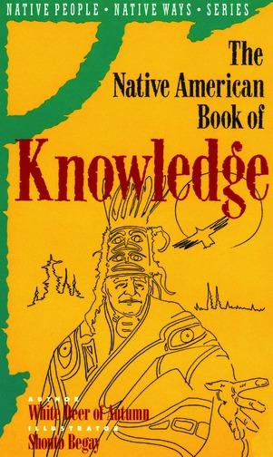 The Native American Book of Knowledge EB9781458701732