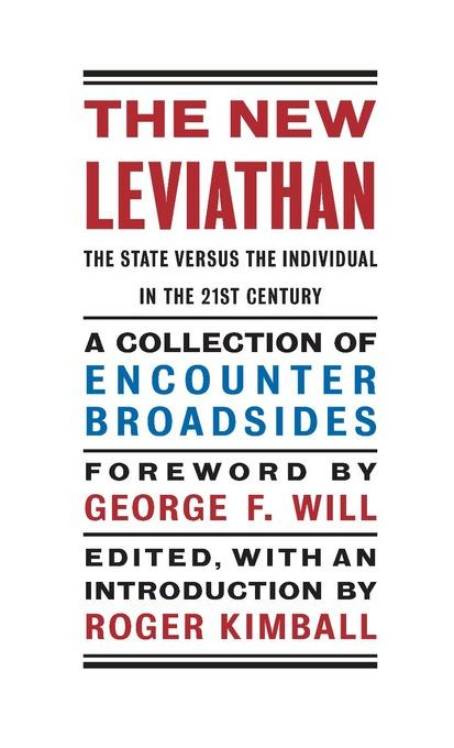 The New Leviathan: The State Versus the Individual in the 21st Century EB9781594036453