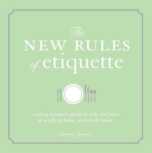 The New Rules of Etiquette EB9781440519826