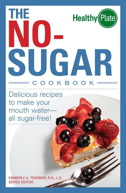 The No-Sugar Cookbook EB9781440517341
