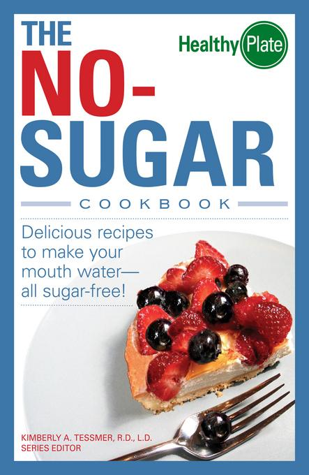 The No-Sugar Cookbook EB9781440517358