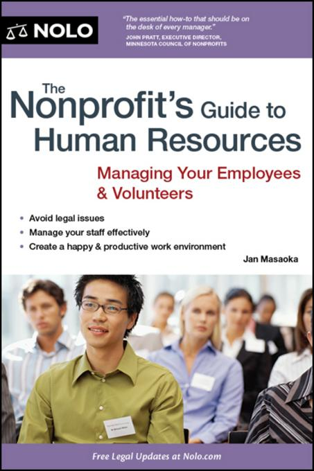 The Nonprofit's Guide to Human Resources: Managing Your Employees & Volunteers EB9781413313765