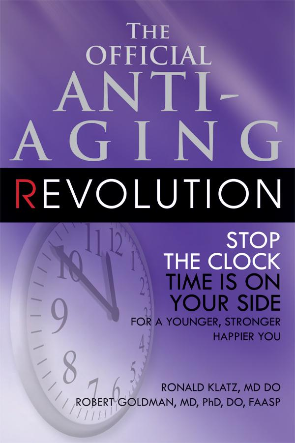 The Official Anti-Aging Revolution EB9781458714367