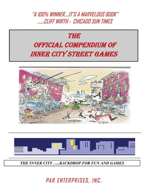 The Official Compendium of Inner City Street Games EB9781450254120