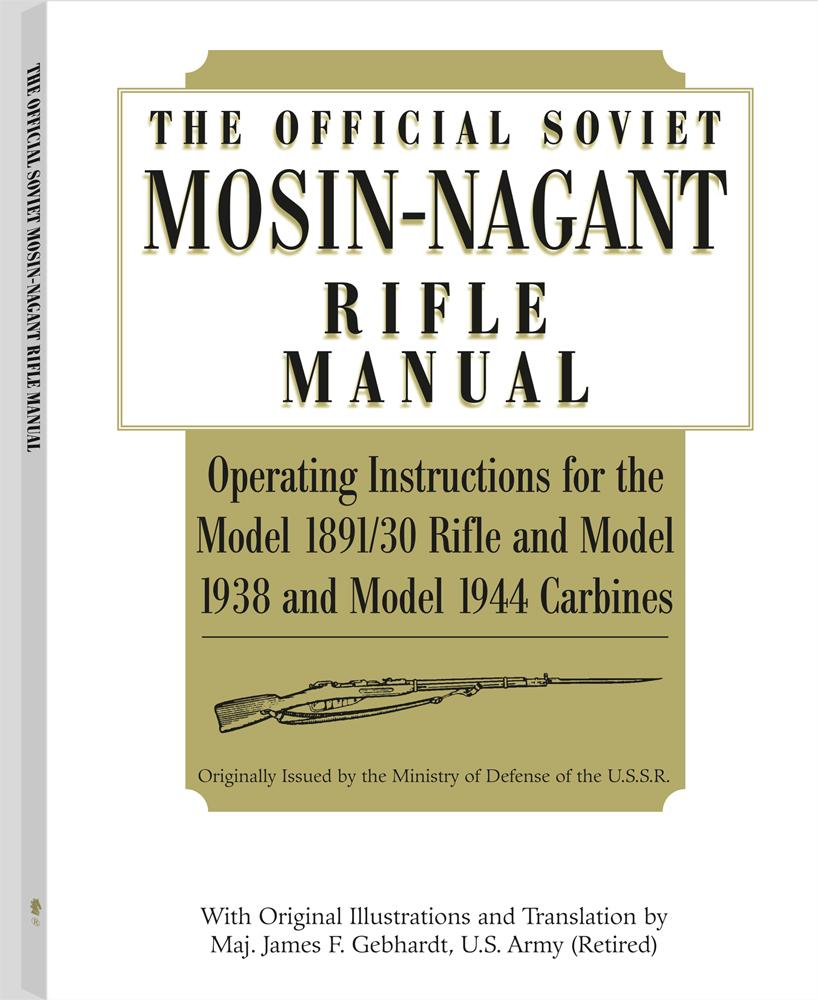 The Official Soviet Mosin-Nagant Rifle Manual EB9781581609424
