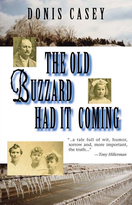 The Old Buzzard Had it Coming: An Alafair Tucker Mystery