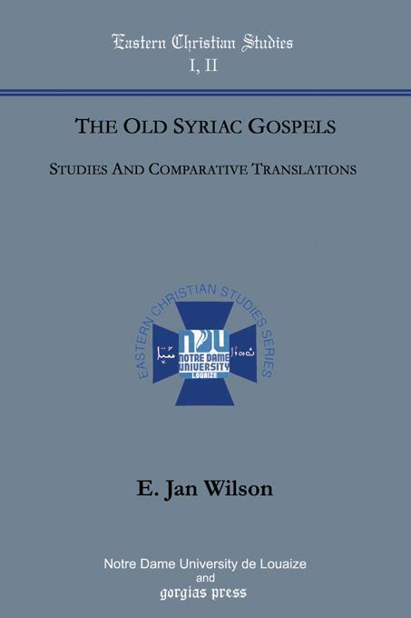 The Old Syriac Gospels, Studies and Translations EB9781931956192