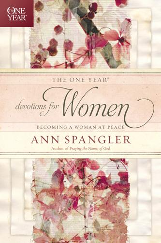 The One Year Devotions for Women: Becoming a Woman at Peace EB9781414377377