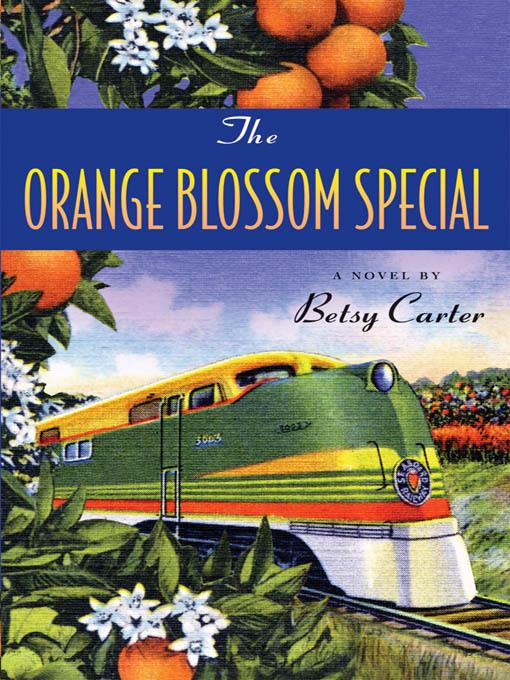 The Orange Blossom Special EB9781565128804