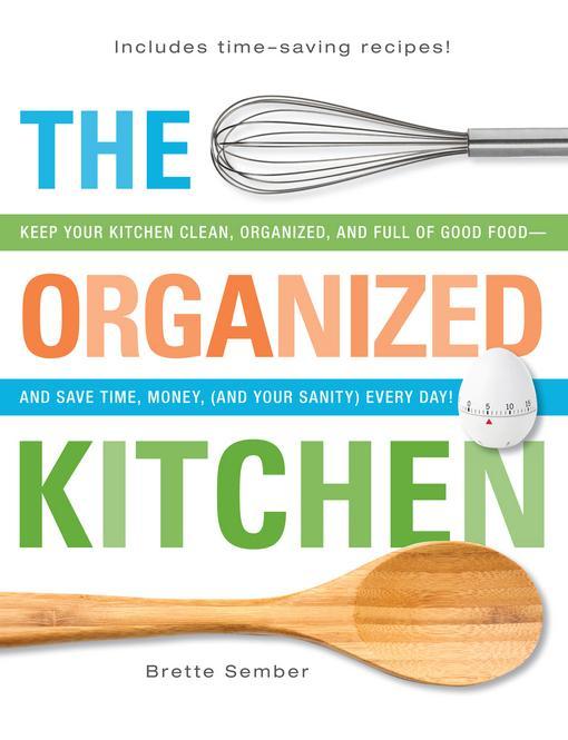 The Organized Kitchen EB9781440532634
