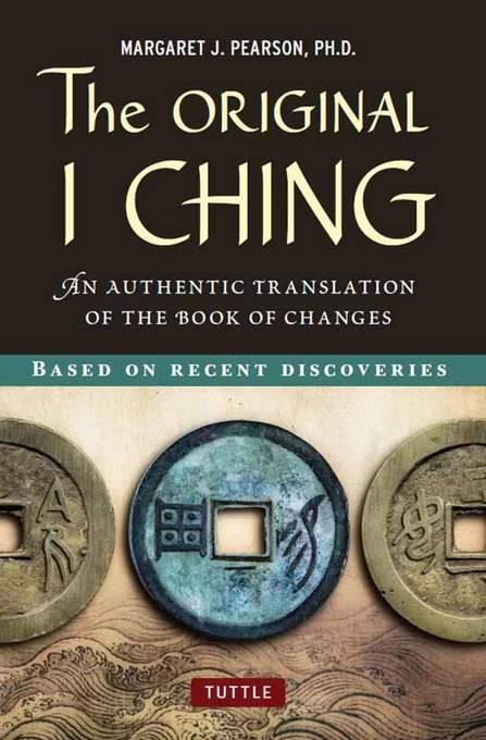 The Original I Ching: An Authentic Translation of the Book of Changes EB9781462900190