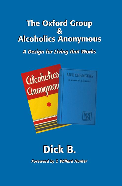 The Oxford Group & Alcoholics Anonymous EB9781937520144