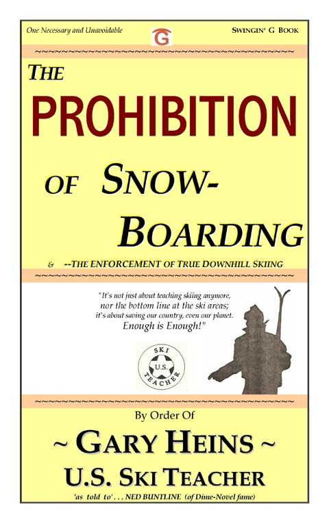 The PROHIBITION of SnowBoarding EB9781882369560