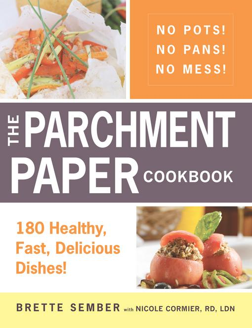The Parchment Paper Cookbook EB9781440529474