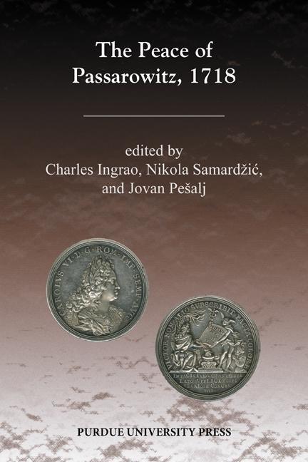 The Peace of Passarowitz, 1718 EB9781612491790