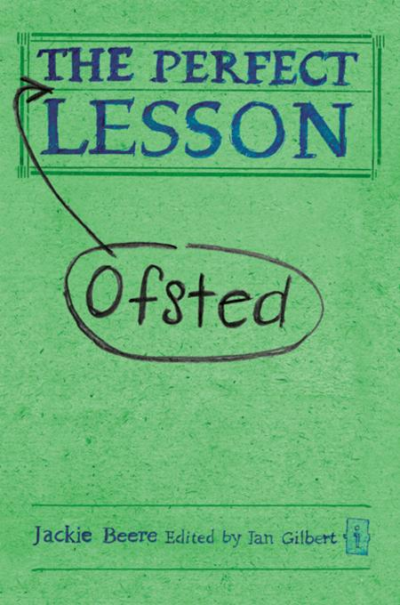 The Perfect Ofsted Lesson EB9781845907013