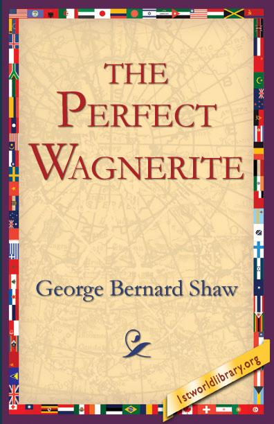 The Perfect Wagnerite EB9781595403520
