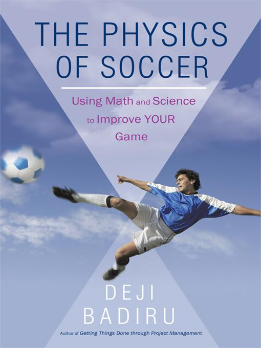 The Physics of Soccer: Using Math and Science to Improve Your Game EB9781440192258