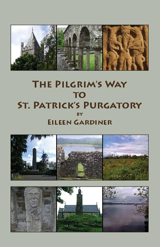 The Pilgrim's Way to St. Patrick's Purgatory EB9781599101644