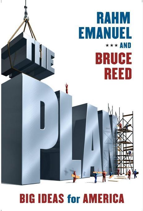 The Plan: Big Ideas for America EB9781586485368