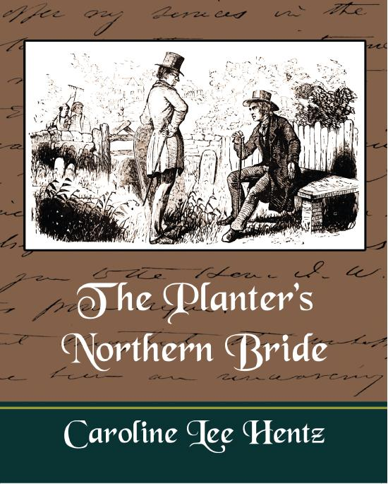 The Planter's Northern Bride EB9781438542515