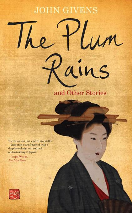 The Plum Rains and Other Stories EB9781908308320