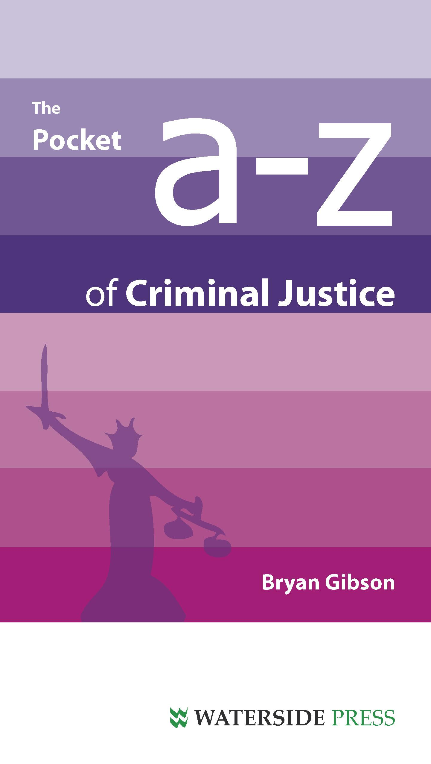 The Pocket A-Z of Criminal Justice EB9781906534769
